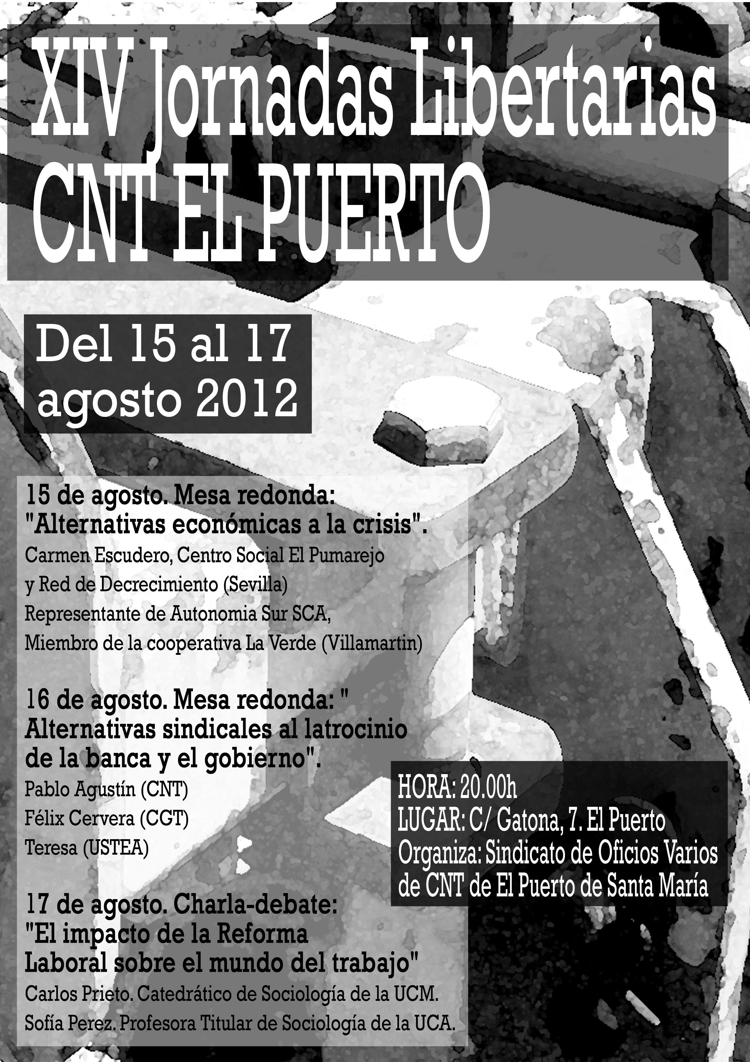 Xiv jornadas libertarias de cnt el puerto de santa mar a 15 17 agosto 2012 sindicato de oo - Endesa el puerto de santa maria ...